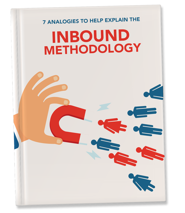 7 Analogies To Help Explain Inbound Marketing eBook
