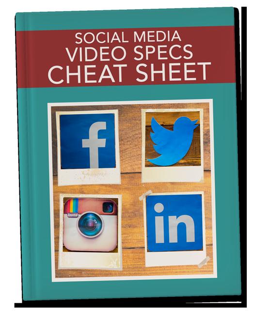 Social Media Video Specs Cheat Sheet